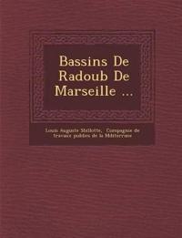 Bassins De Radoub De Marseille ...