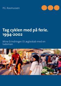 Tag cyklen med på ferie 1994-2002