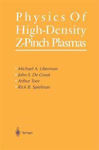 Physics of High-Density Z-Pinch Plasmas