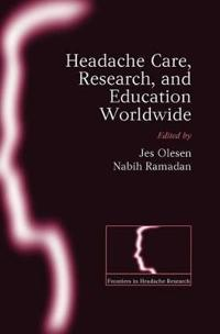 Headache Care, Research, and Education Worldwide