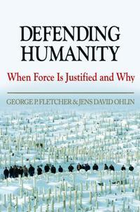 Defending Humanity