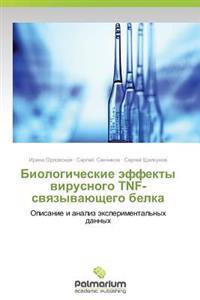 Biologicheskie Effekty Virusnogo Tnf-Svyazyvayushchego Belka
