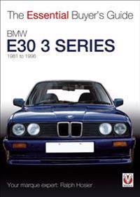 BMW E30 3 Series: 1981 to 1994