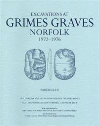 Excavations at Grimes Graves, Norfolk, 1972-1976