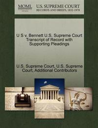 U S V. Bennett U.S. Supreme Court Transcript of Record with Supporting Pleadings